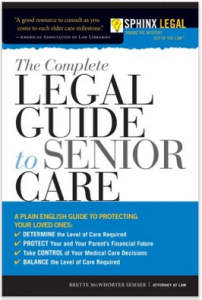 The Complete Guide to Senior Care, 2nd Edition