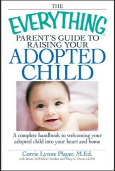 The Everything Parents Guide to Raising Your Adopted Child